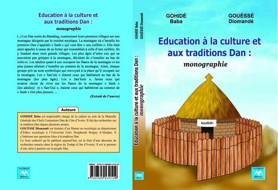 """Culture/""""Education à la culture et aux traditions des DAN'': Le livre présenté officiellement le 15 novembre 2021 à Abidjan"""